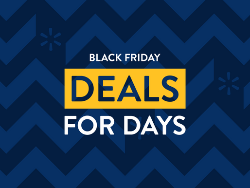 "Walmart Announces ""Black Friday Deals for Days,"" a Reinvented Black Friday Shopping Experience"