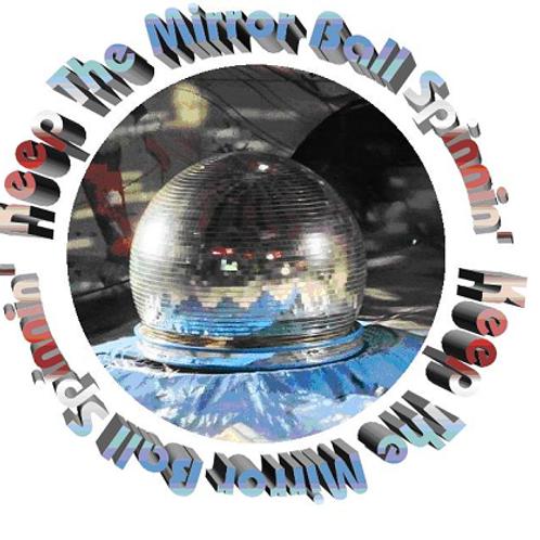 """Keep The Mirror Ball Spinnin'"" Coffee Mug"
