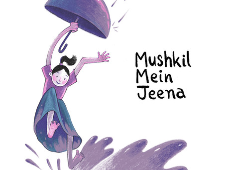 Mushkil Mein Jeena: Our #NewSong On Living Through Tough Times