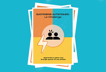 Quotidiens autistiques: Le Challenge