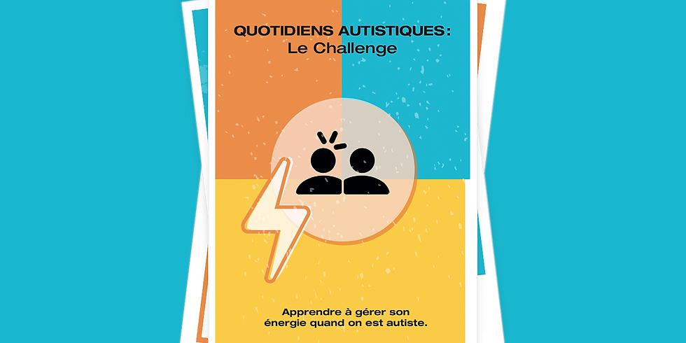 Quotidiens autistique: Le Challenge - Table ronde