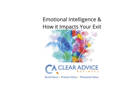 Emotional Intelligence and How it Impacts Your Business Exit