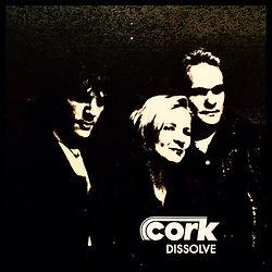 Cork- Dissolve Single