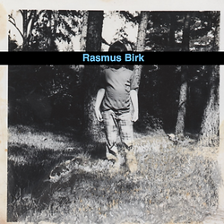 Rasmus Birk Debut LP