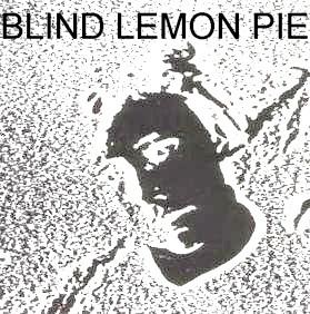 Blind Lemon Pie first single