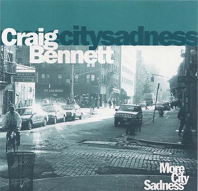 Craig Bennett More City Sadness LP