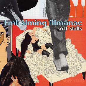 Embalming Almanac Show Soft Skills