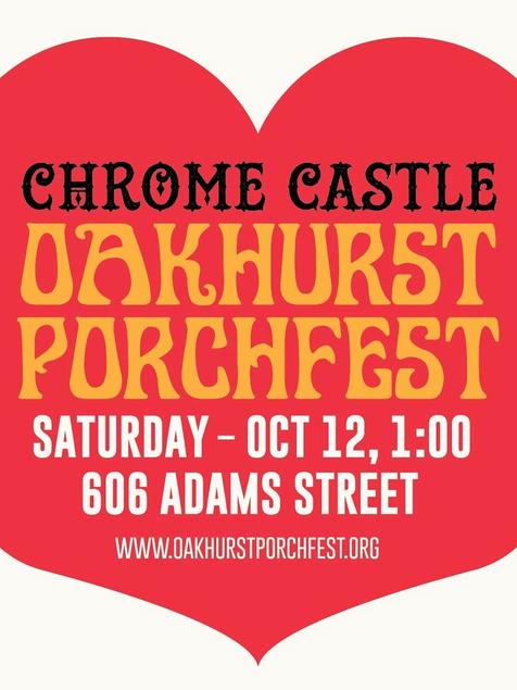 Chrome Castle at Porchfest