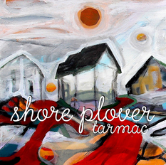 Shore Plover - Tarmac LP Out Today!