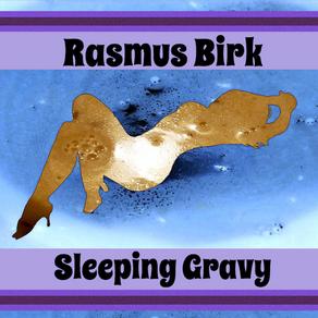 Rasmus Birk Third LP Out Now!