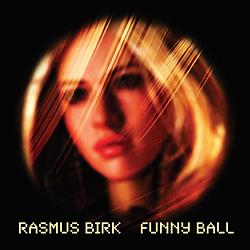 Rasmus Birk Funny Ball LP