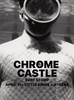 Chrome Castle Surf Stomp Athens, GA.