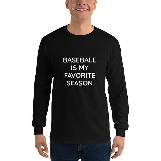 Baseball is my Favorite Season Long Sleeve Shirt