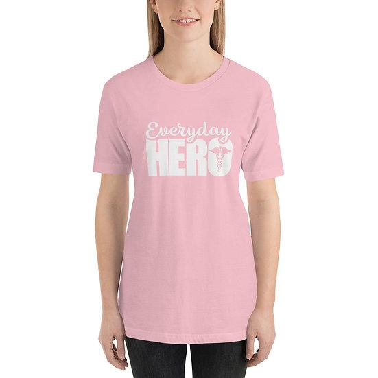 Everyday Hero Short-Sleeve Unisex T-Shirt