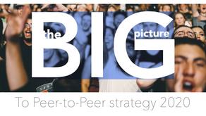 Webinar: The BIG picture to peer2peer strategy.