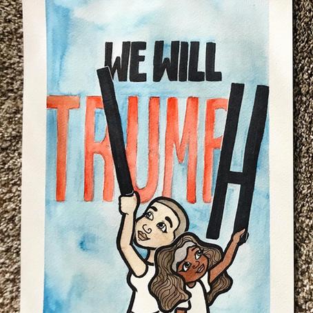 We Will Triumph