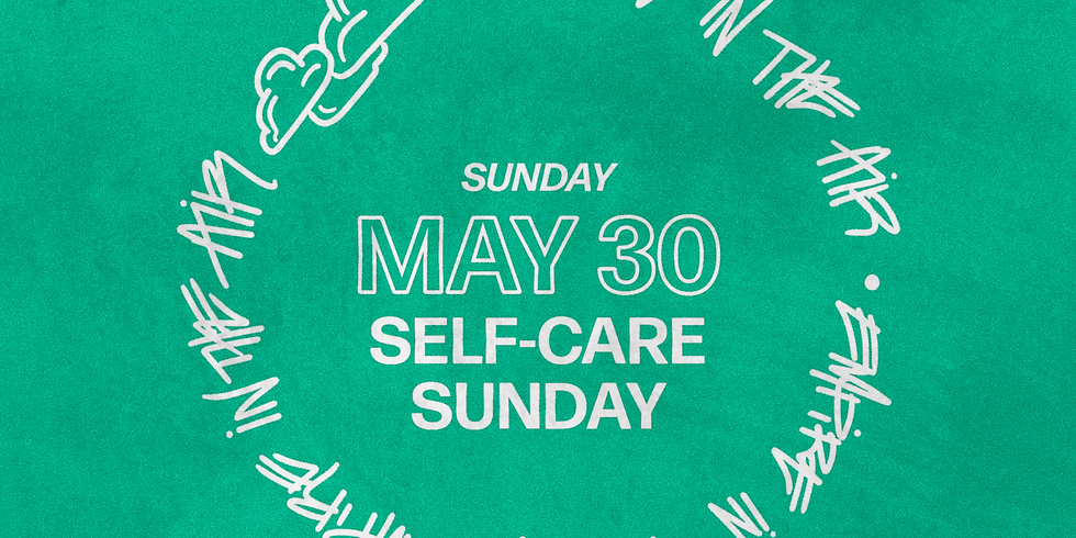 Self-Care Sunday: with Très Styling