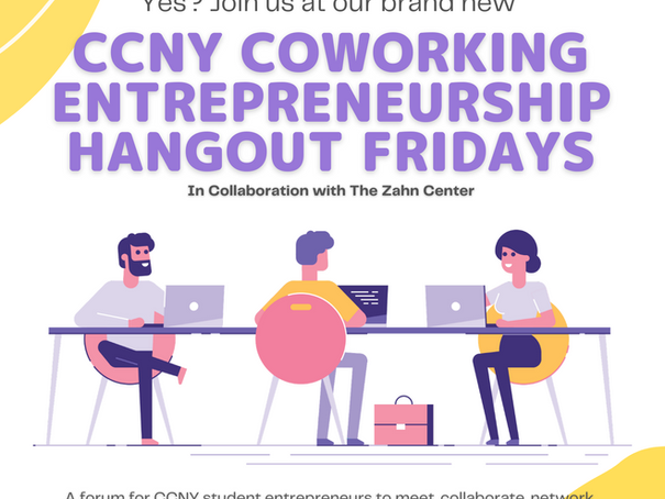 We're Hosting Entrepreneurship Coworking Sessions at CCNY