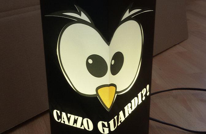 Gufetto-Lamp Nera Cazzo Guardi!