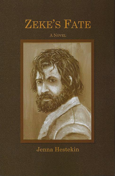 Zeke's Fate, A Novel