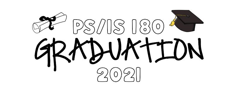 PS 180 Graduation 2021 Logo