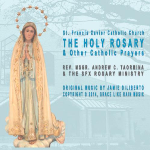 The Holy Rosary, Other Catholic Prayers & 7 Bonus Songs