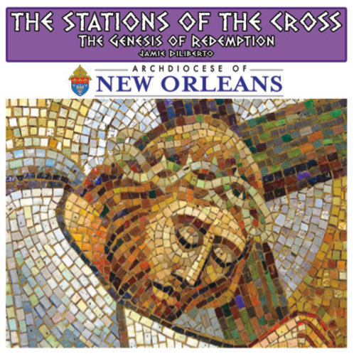 The Stations of the Cross: The Genesis of Redemption