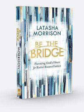 Latasha-Morrison-Author-Be-The-Bridge-Bo