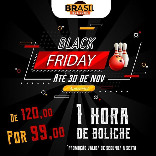 Black Friday 1 Hora de Boliche