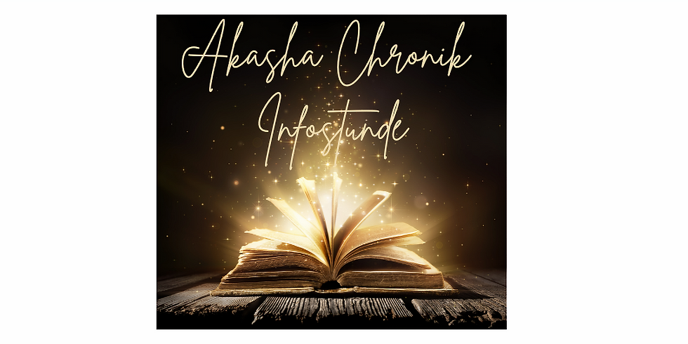 kostenlose Infostunde Akasha Chronik