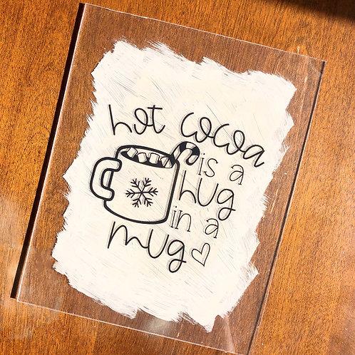 Hot Cocoa Acrylic Sign