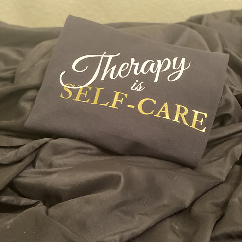 Therapy Is Self-Care T-shirt