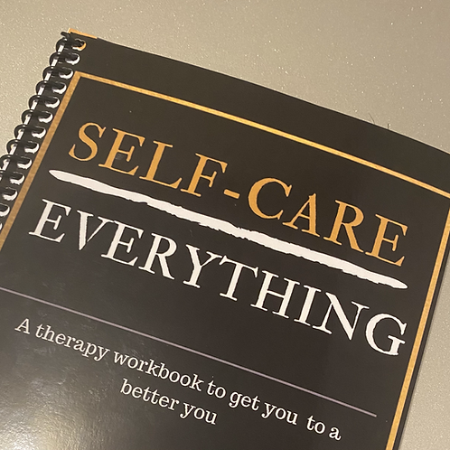 Self-Care Over Everything Workbook- Individuals