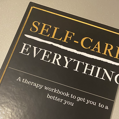 Self-Care Over Everything Workbook- Individuals Hardback
