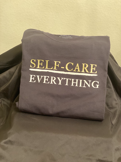 Self-Care Over Everything T-Shirt