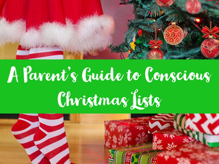 A Parent's Guide to Conscious Christmas Lists