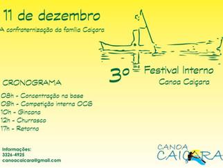 Vem ai o 3º Festival Interno Canoa Caiçara