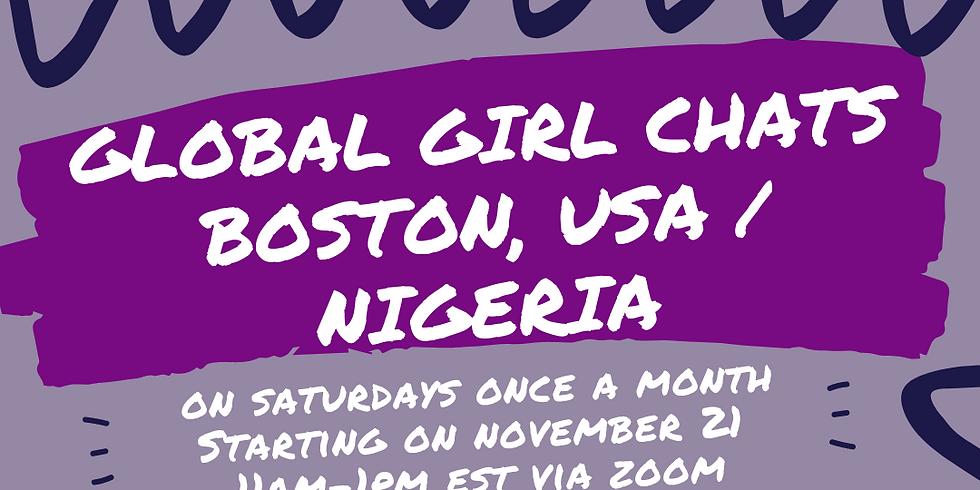 Global Girl Chats Boston, MA, USA & Nigeria