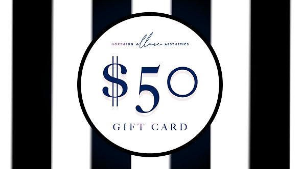 Northern Allure Aesthetics $50 Gift Card