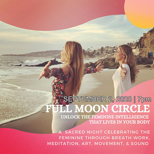 Full Moon Circle - Wednesday September 2nd at 7pm
