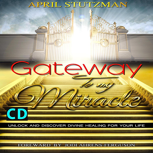 Gateway to my Miracle Audio CD