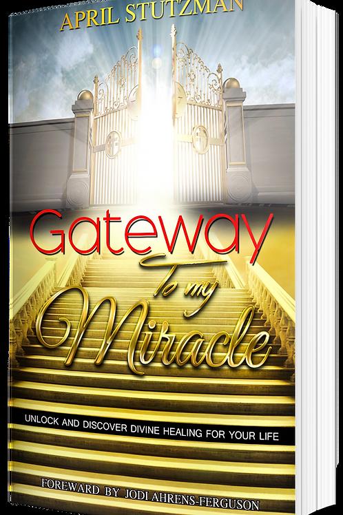 Gateway to my Miracle (Digital PDF Book)