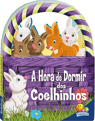 Livrinhos em cestinhos: A hora de dormir dos coelhinhos