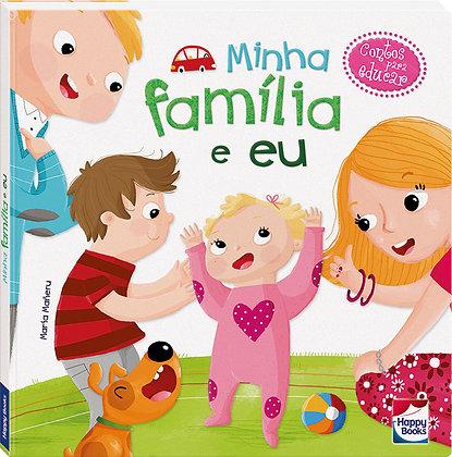 Contos para educar: Minha família e eu