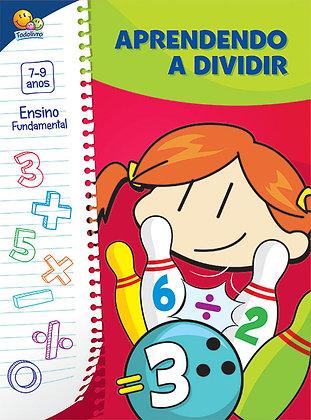 Col. Brincando com A Matemática: Aprendendo a Dividir
