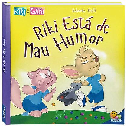 Riki Está de Mau Humor - Col. Comportamentos