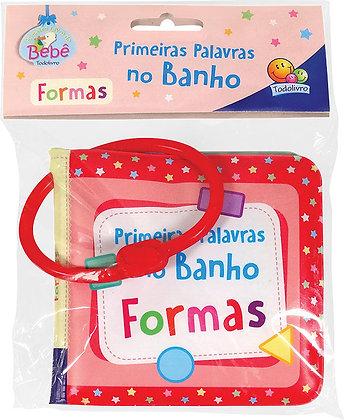 Primeiras palavras no banho I: Formas