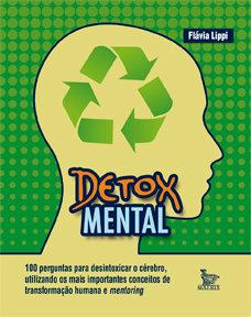 Detox mental: 100 perguntas para desintoxicar o cérebro, (...)