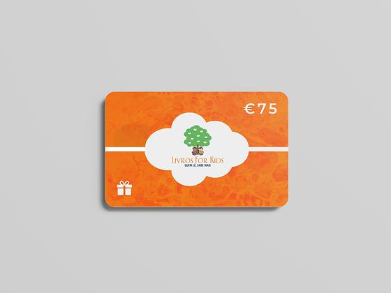 Cartão Presente €75