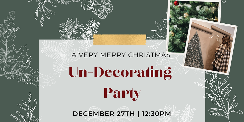 Un-Decorating Party